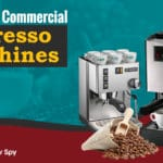 The Best Commercial Espresso Machines Reviewed: Our Ultimate Buyer's Guide