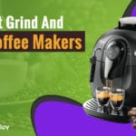 Ditch The Expensive Coffee Shops: What's The Best Grind And Brew Coffee Maker? Our Top Reviews