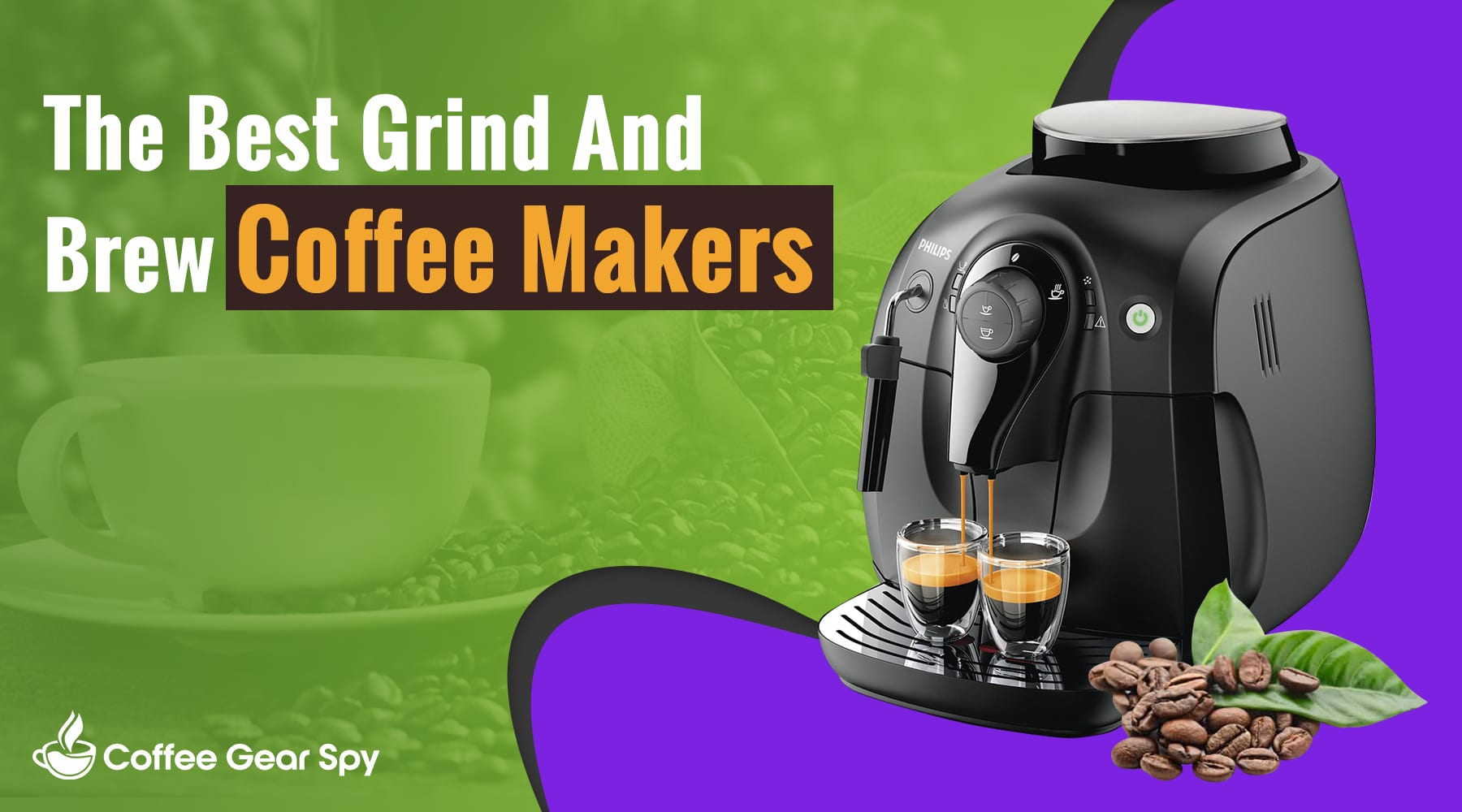Ditch The Expensive Coffee Shops: What's The Best Grind And Brew Coffee Maker?